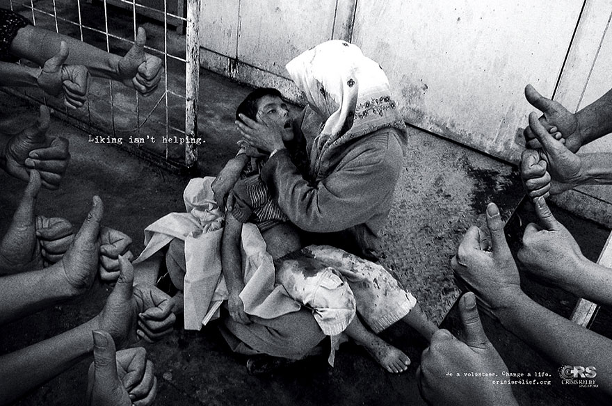Powerful Ads - Liking Isn't Helping. Be a Volunteer. Change a Life