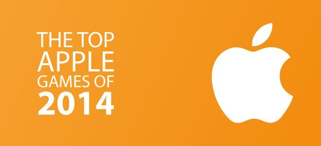The Top Apple Games of 2014